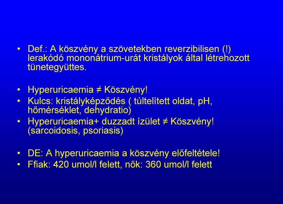 kristály hipertónia
