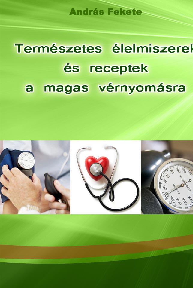 hipertóniával összeférhetetlen gyógyszerek kompót magas vérnyomás ellen